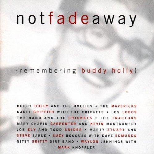 Buddy Holly Tribute/Not Fade Away@Mavericks/Los Lobos/Band/Ely@Tractors/Bogguss/Edmunds