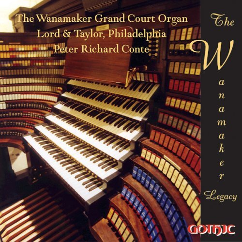 Peter Richard Conte Wanamaker Legacy Conte (org)