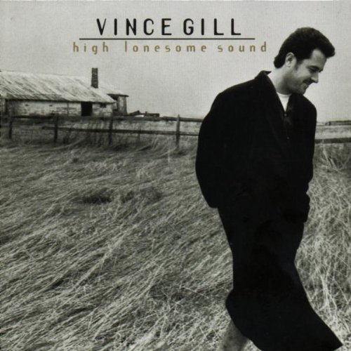 Vince Gill High Lonesome Sound Hdcd