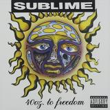 Sublime 40 Oz. To Freedom Explicit Version
