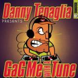 Danny Tenaglia Presents Gag Me With A Tune Fisher Albanese Daphne Tha House Of Sound Jones