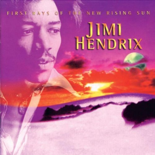 Jimi Hendrix First Rays Of The New Rising S