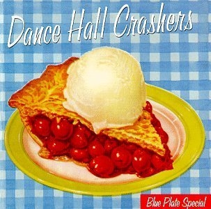 Dance Hall Crashers Blue Plate Special Enhanced CD