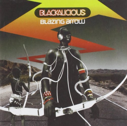 Blackalicious Blazing Arrow