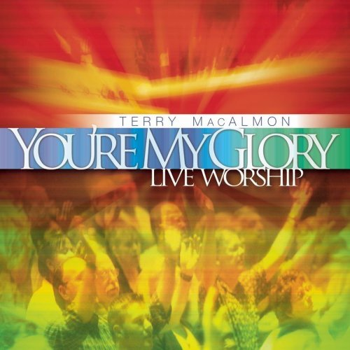 terry-macalmon-youre-my-glory-live-worship