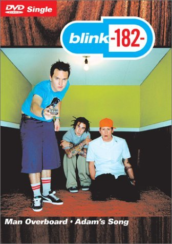 blink-182-man-overboard-explicit-version-b-w-adams-song