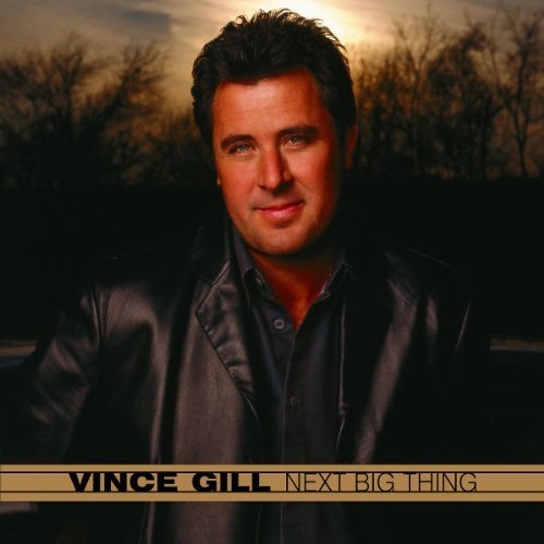 Vince Gill Next Big Thing
