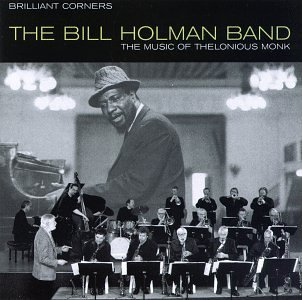 Bill Holman Band Brilliant Corners