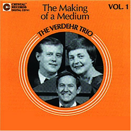 verdehr-trio-making-of-a-medium-vol-1-verdehr-trio