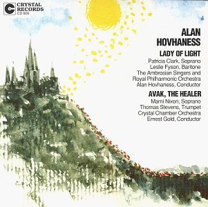 A. Hovhaness Lady Of Light Avak The Healer Clark Fyson Nixon Stevens Hovhaness & Gold Various