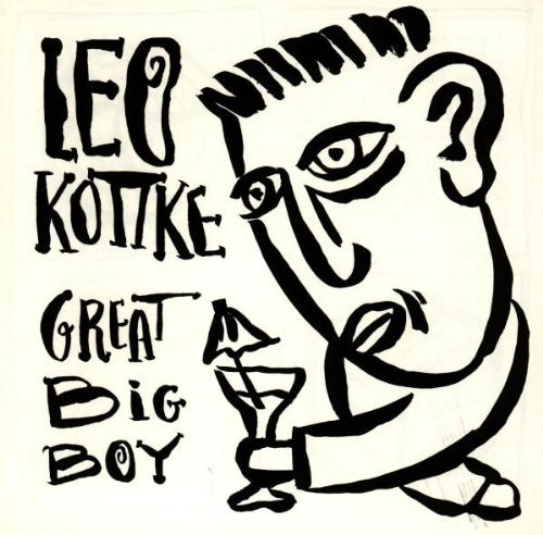 Leo Kottke Great Big Boy