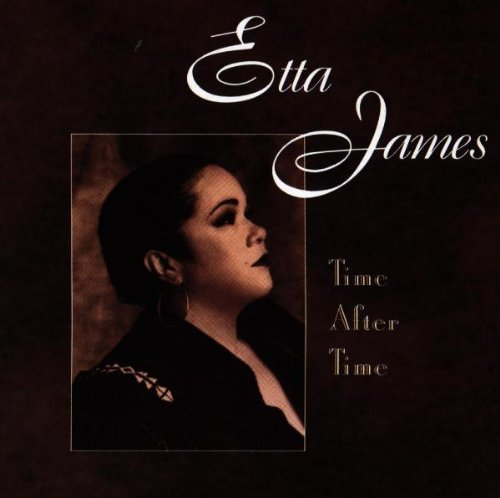 James Etta Time After Time