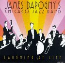 james-chicago-jazz-ban-dapogny-laughing-at-life