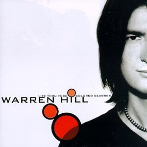 warren-hill-life-thru-rose-colored-glasses