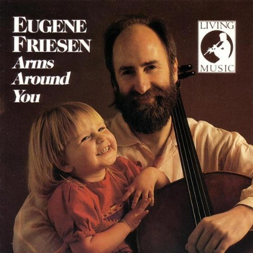 Eugene Friesen Arms Around You