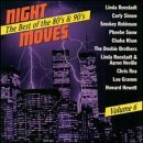 Night Moves Vol. 6 Night Moves Robinson Ronstadt Snow Khan Night Moves