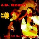 J.D. Beard Ghost Of The Willow Grove