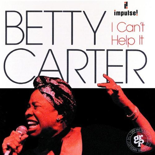 Carter Betty I Can't Help It