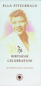 Ella Fitzgerald 75th Birthday Celebration Incl. Historical Text & Photos 2 CD