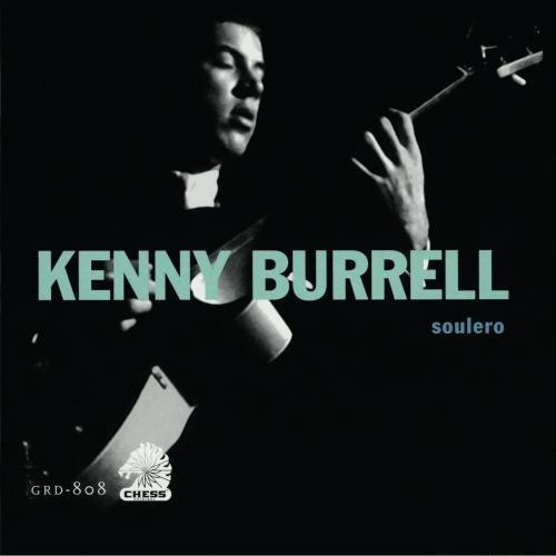 Kenny Burrell/Soulero