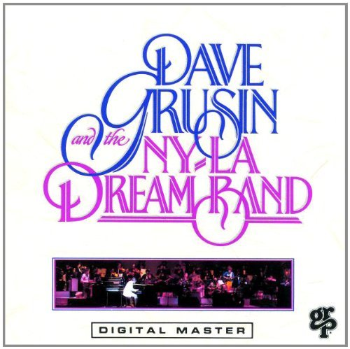 Grusin Dave Ny La Dream Band