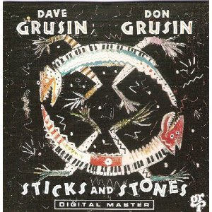 Dave & Don Grusin Sticks & Stones