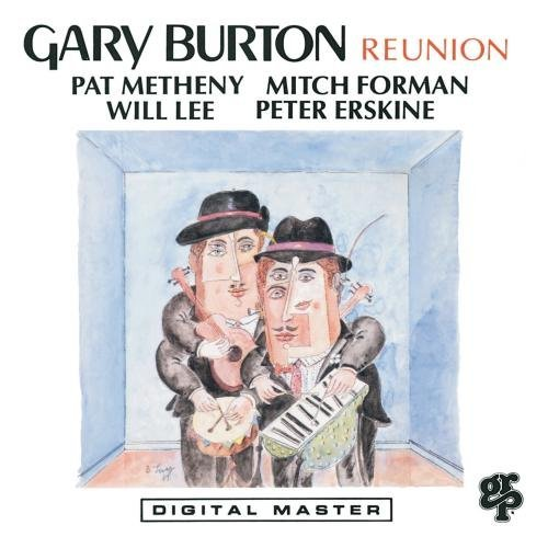 Gary Burton/Reunion