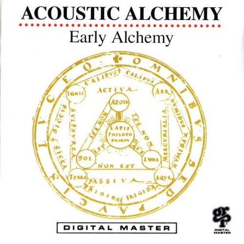 Acoustic Alchemy/Early Alchemy