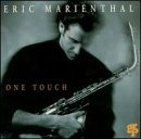 Eric Marienthal One Touch
