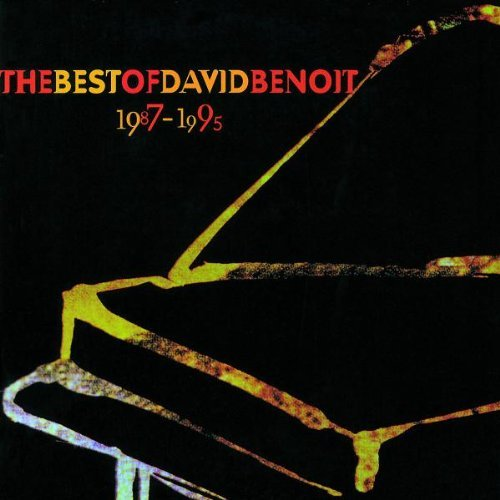 David Benoit Best Of David Benoit 1987 95
