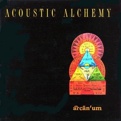 Acoustic Alchemy/Arcanum