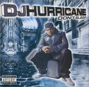 dj-hurricane-dont-sleep-explicit-version