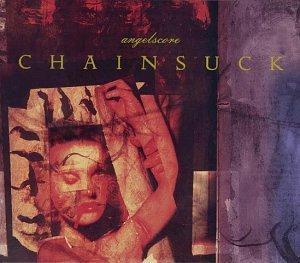 Chainsuck/Angelscore