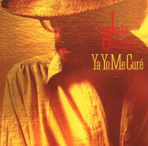 jerry-gonzalez-ya-yo-me-cure
