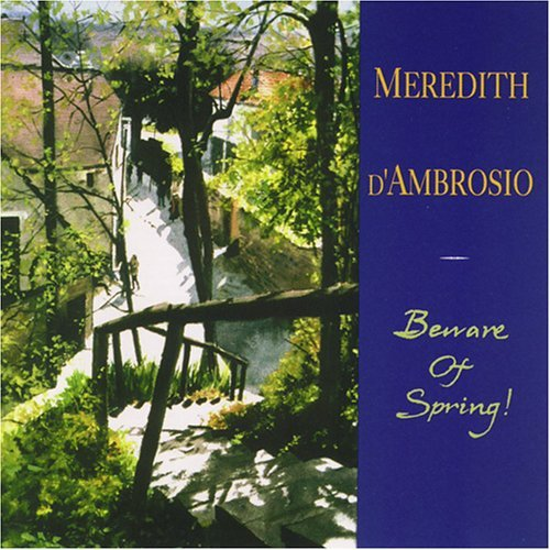 Meredith D'ambrosio Beware Of Spring!