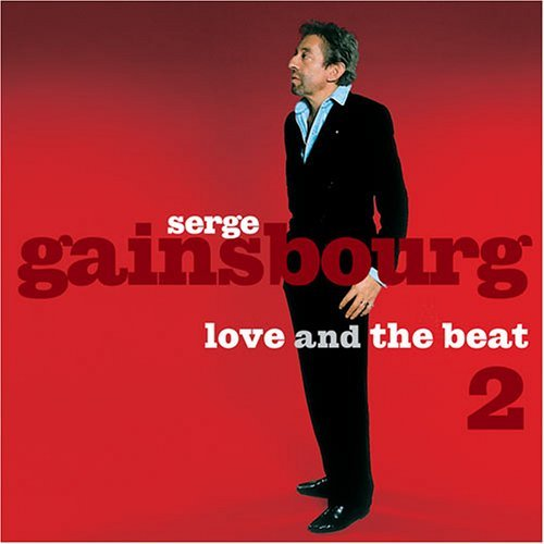 Serge Gainsbourg Vol. 2 Love & The Beat