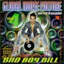Global House Culture Vol. 4 Mixed By Dj Bad Boy Bill Global House Culture