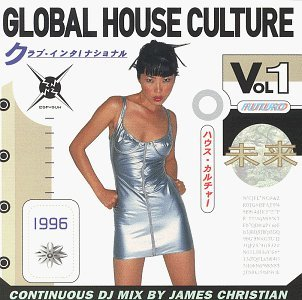 Global House Culture Vol. 1 Global House Culture