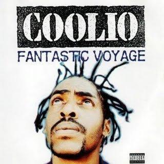 Coolio/Fantastic Voyage