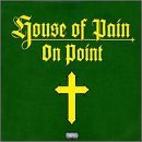 house-of-pain-on-point