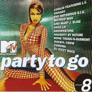 Mtv Party To Go Vol. 8 Mtv Party To Go Notorious B.I.G. Crow Rednex Mtv Party To Go
