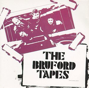 Bill Bruford/Bruford Tapes