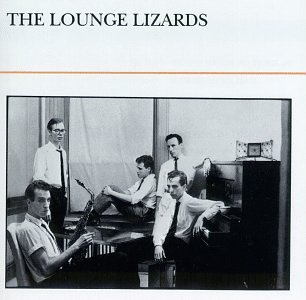 Lounge Lizards Lounge Lizards