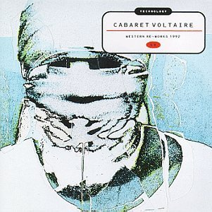 cabaret-voltaire-technology-western-re-works-1
