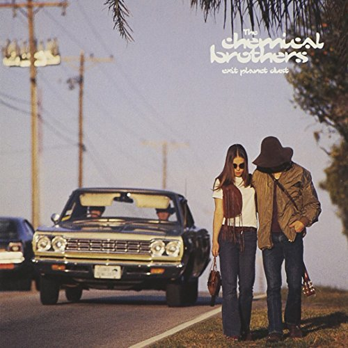 Chemical Brothers/Exit Planet Dust