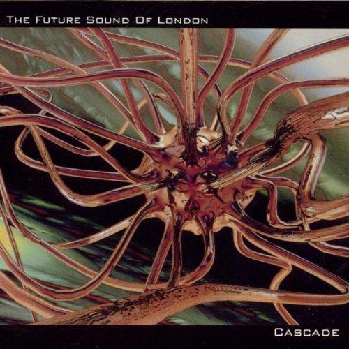 future-sound-of-london-cascade