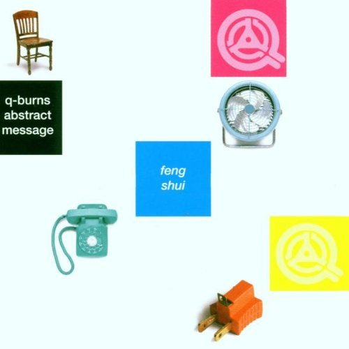 Q Burns Abstract Message Feng Shui
