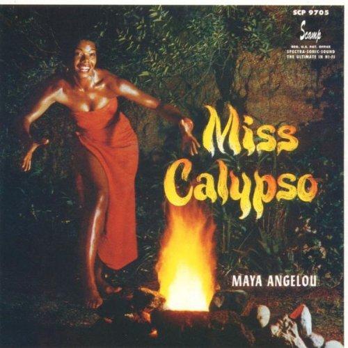 Maya Angelou/Miss Calypso