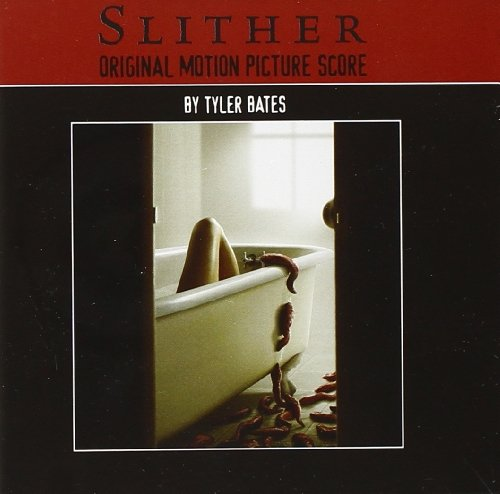 Slither Score Music By Tyler Bates