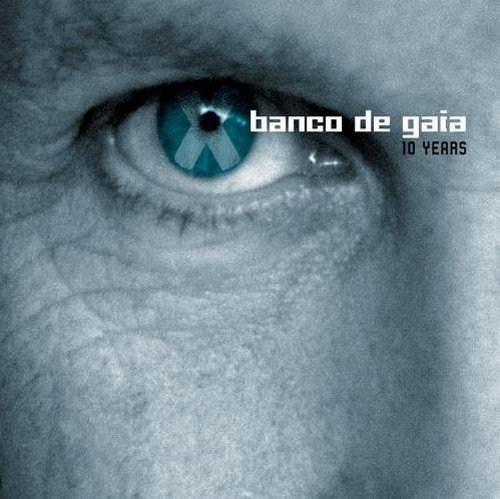 Banco De Gaia 10 Years 2 CD Set